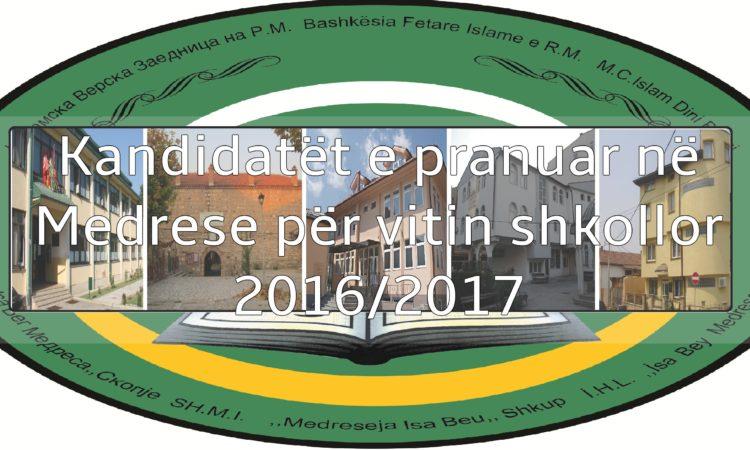 Kandidatët e pranuar në Medrese për vitin shkollor 2016/2017