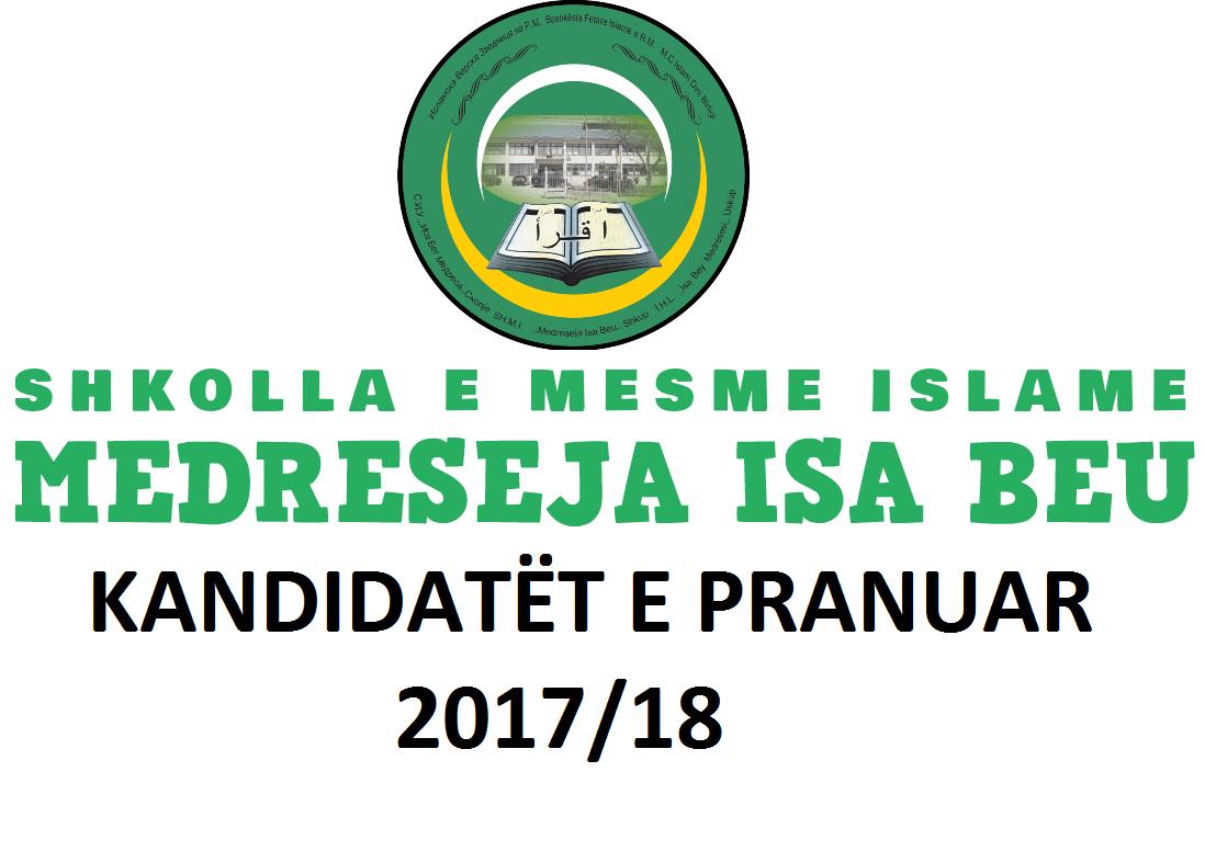 Kandidatët e pranuar në Medrese për vitin shkollor 2017/2018