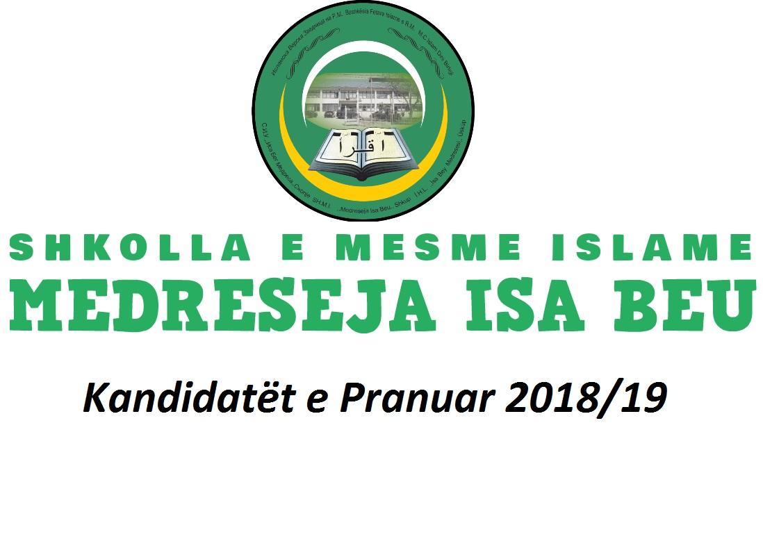 Kandidatët e pranuar në Medrese për vitin shkollor 2018/2019